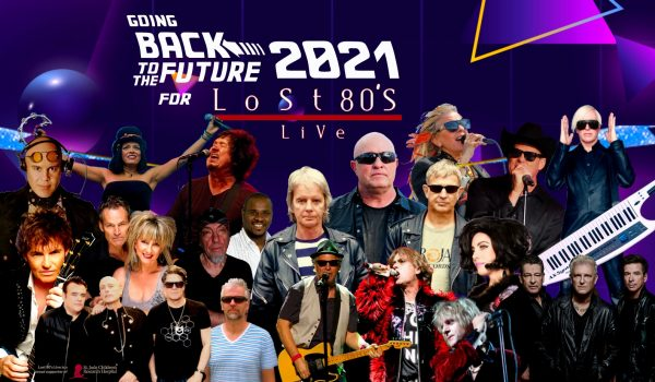 Here we go, going Back to the Future 2021 for Lost 80's Live!