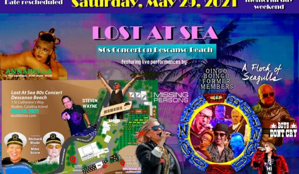 Lost 80's Live September 6, 2020 Catalina Island Rescheduled for May 29, 2021